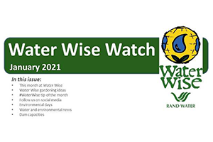 Water Wise Watch – January 2021
