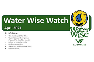Water Wise Watch – April 2021