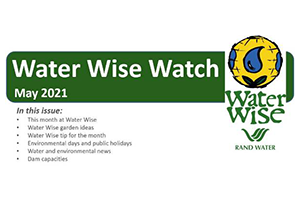 Water Wise Watch – May 2021